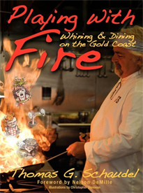 Book - Playing With Fire:  Whining & Dining on the Gold Coast